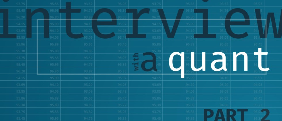 Interview-with-a-Quant-Part-2-980x423