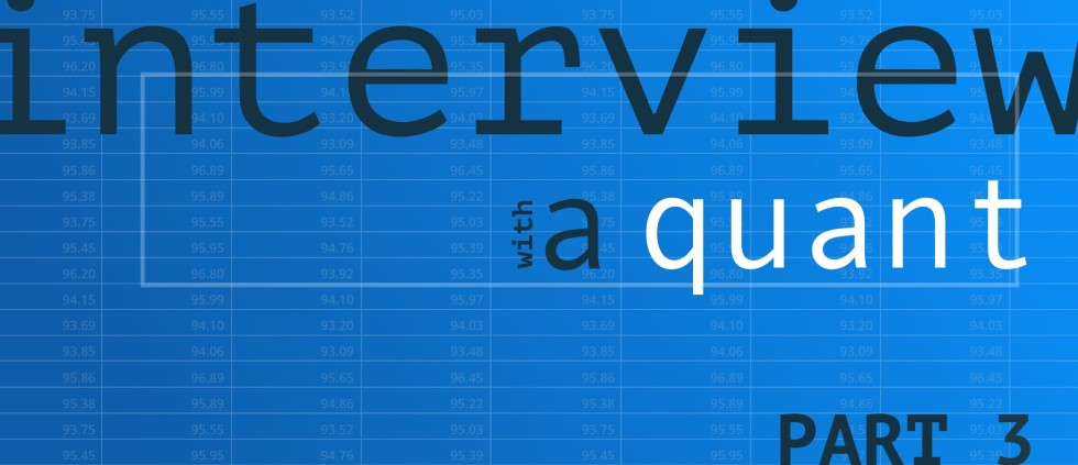 Interview-with-a-Quant-Part-3-980x423